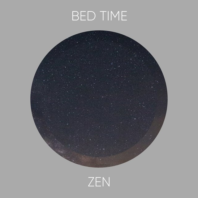# Bed Time Zen