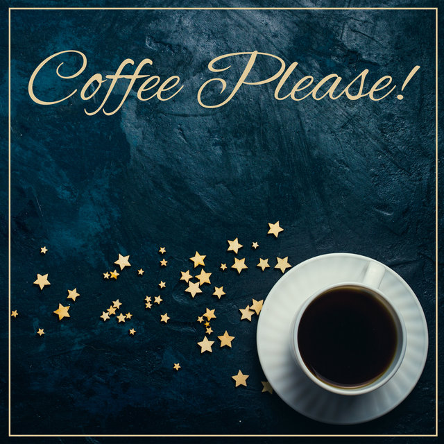 Coffee Please! - Relaxing Acoustic Jazz Melodies
