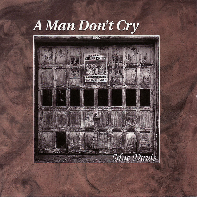 A Man Don't Cry