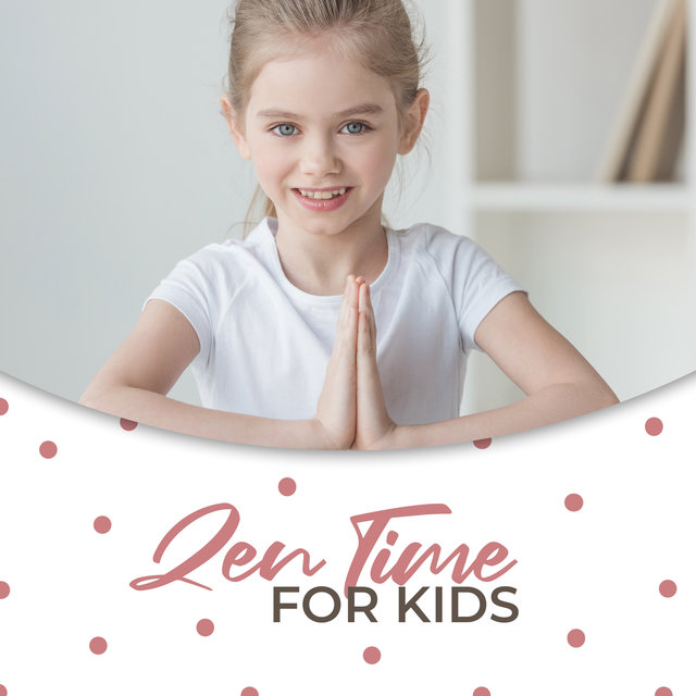 Zen Time for Kids