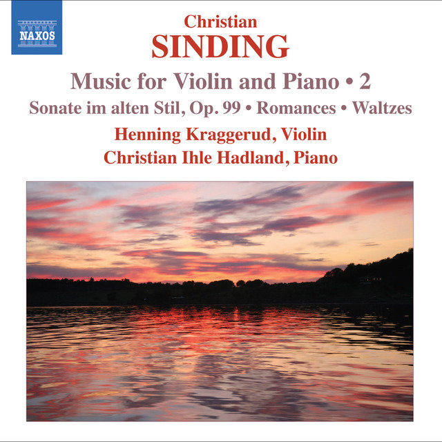 Sinding, C.: Violin and Piano Music, Vol. 2