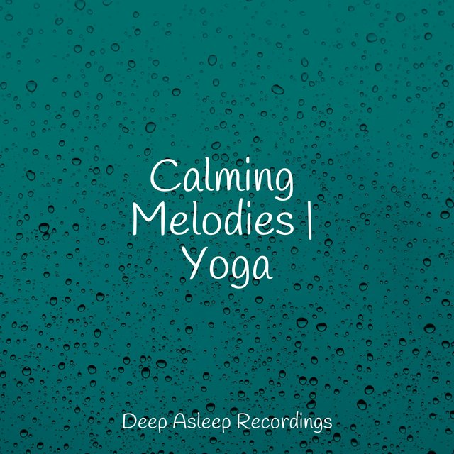 Calming Melodies | Yoga