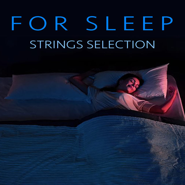 For Sleep Strings Selection