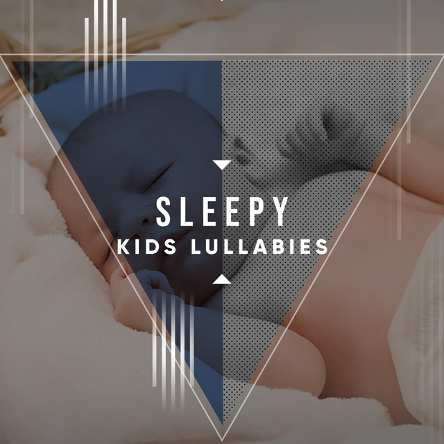 Sleepy Kids Lullabies
