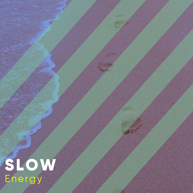 # 1 Album: Slow Energy