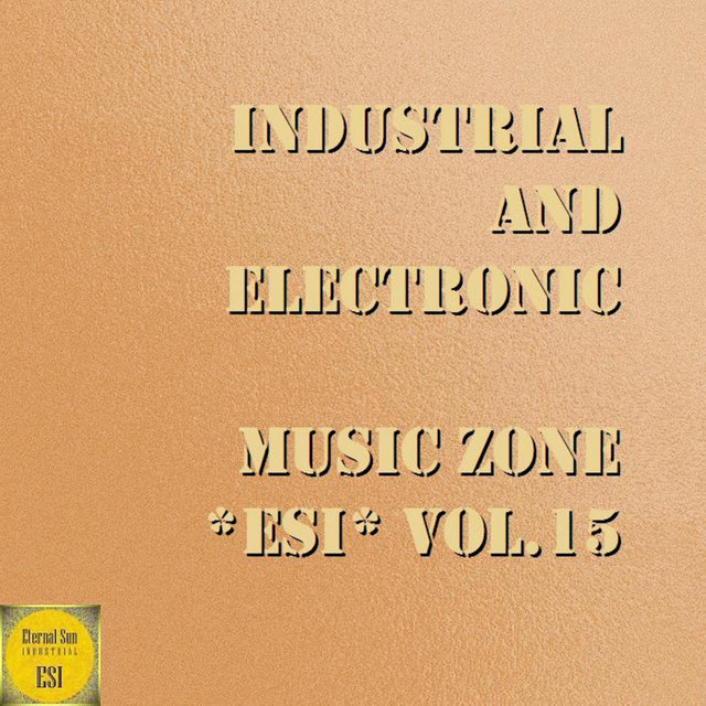 Industrial And Electronic - Music Zone ESI Vol. 15