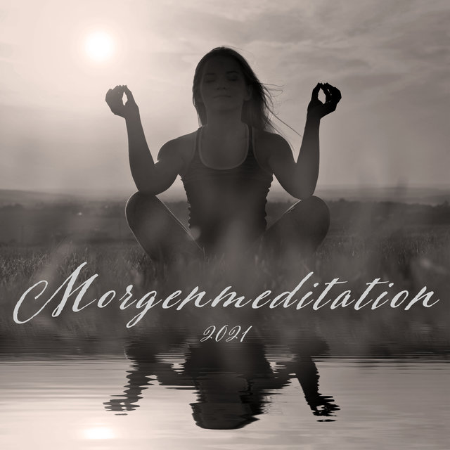Morgenmeditation 2021