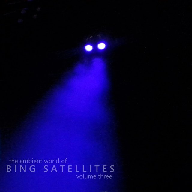 The Ambient World of Bing Satellites, Vol. 3