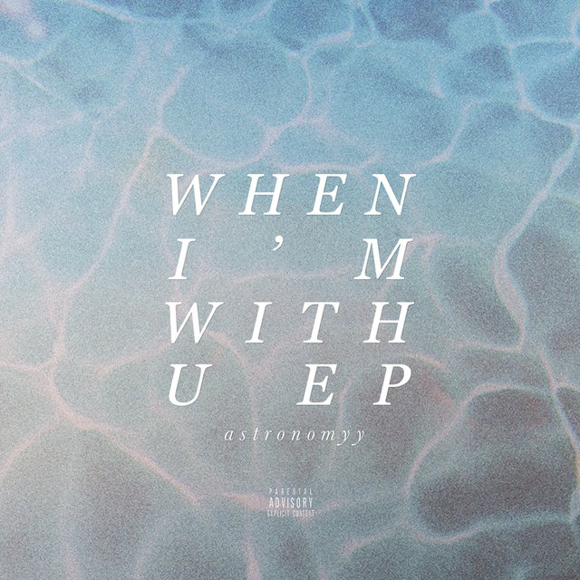 When I'm With U - EP