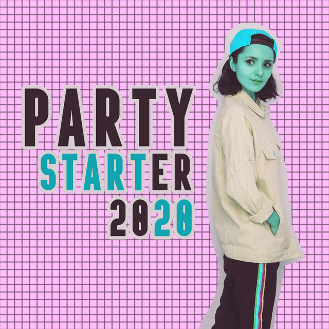 Party Starter 2020