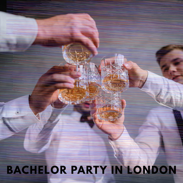 Bachelor Party in London - Unforgettable Night for the Future Groom, Male Meeting at the Club, Exquisite Alcohols, Women's Striptease, Chill Lounge