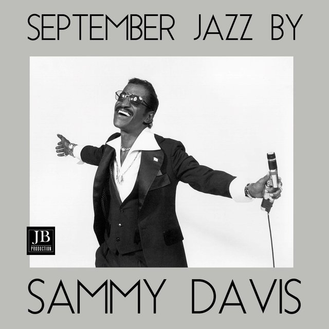 September Jazz by Sammy Davis