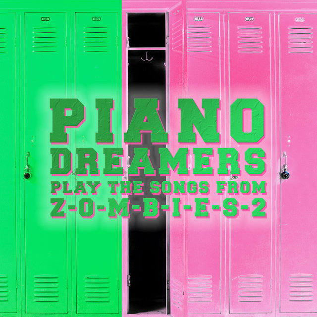 Piano Dreamers Play the Songs from Zombies 2