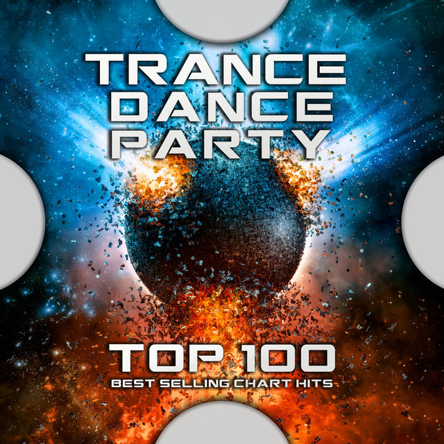 Trance Dance Party Top 100 Best Selling Chart Hits