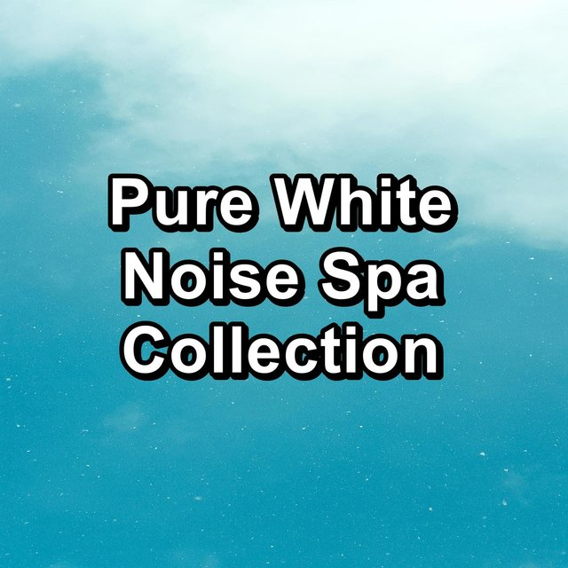 Pure White Noise Spa Collection