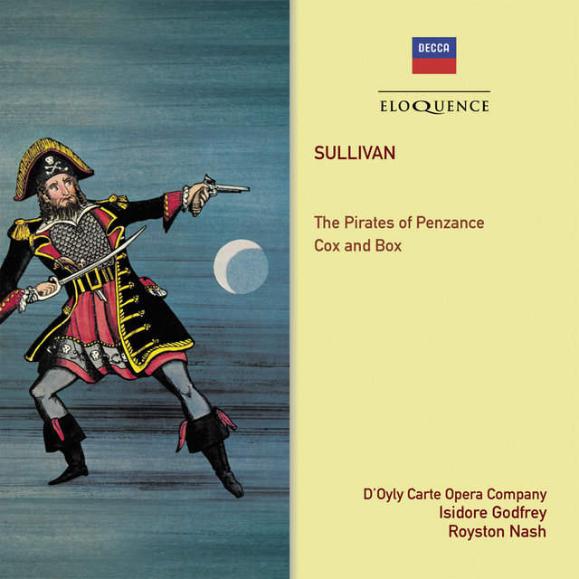 Gilbert & Sullivan: The Pirates Of Penzance; Cox And Box