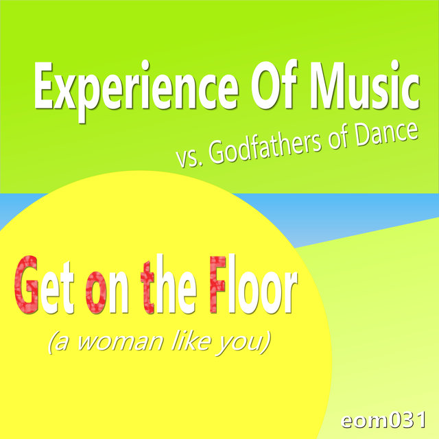 Get on the Floor (a Woman Like You)