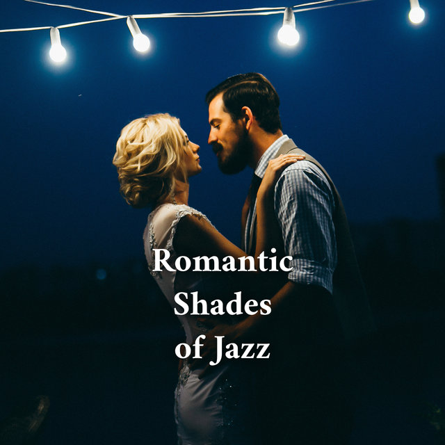 Romantic Shades of Jazz (Beautiful Valentine's Day)