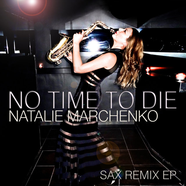 No Time to Die (Sax Remix EP)