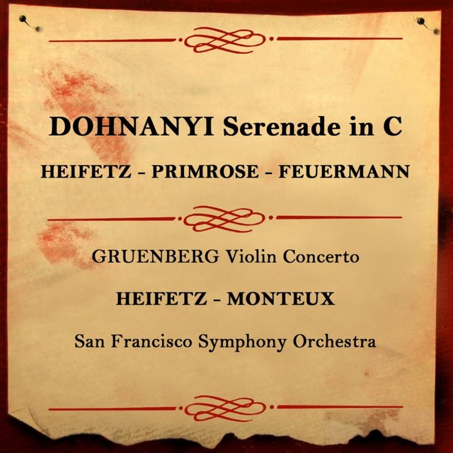 Dohnanyi: Serenade in C Major - Gruenberg: Concerto for Violin and Orchestra, Op. 47