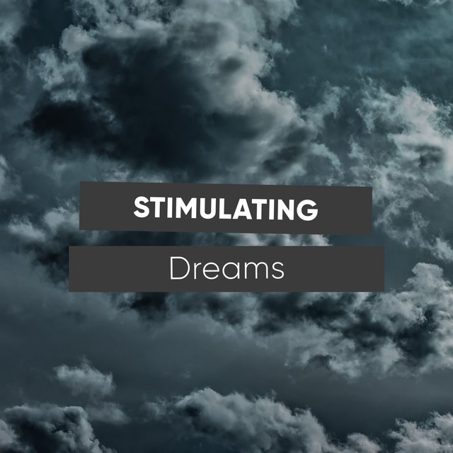 # Stimulating Dreams