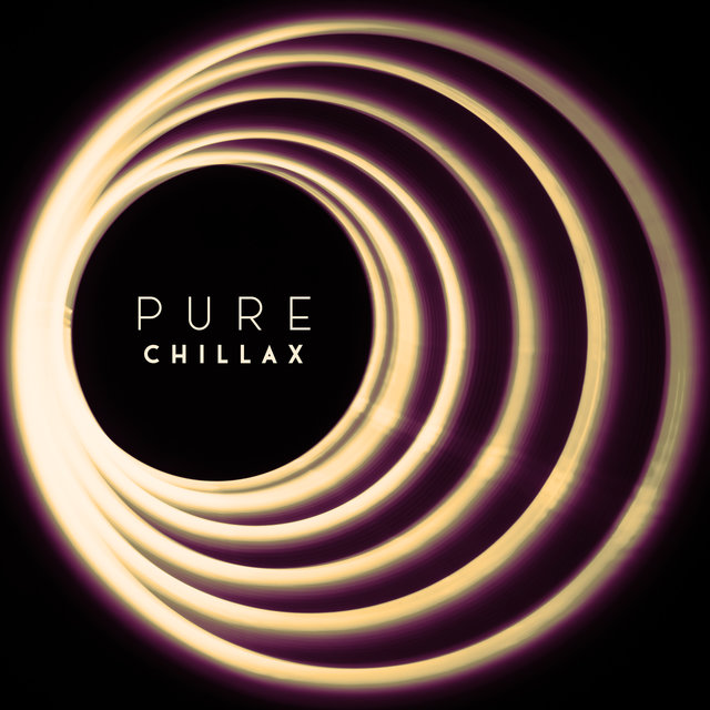 Pure Chillax - Deep Relaxing Vibrations, Calm Down, Stress Relief