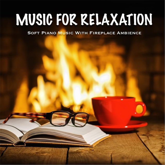 Music for Relaxation (Soft Piano Music with Fireplace Ambience)