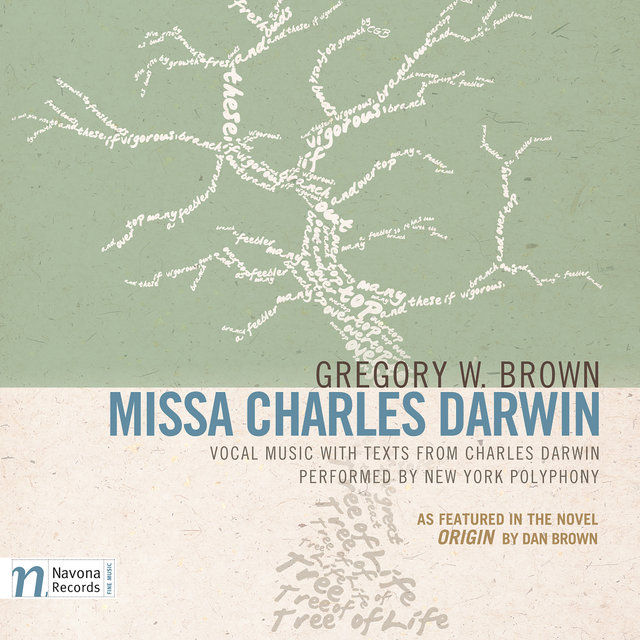 Gregory W. Brown: Missa Charles Darwin (Commentary Edition)
