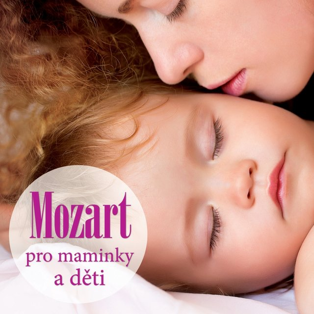 Mozart for Mothers and Children