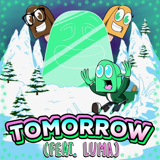 Tomorrow (feat. Luma)