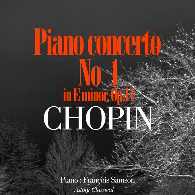 Chopin : Piano Concerto No.1 In E Minor, Op.11