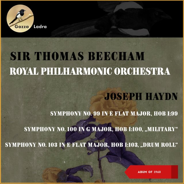 "Josph Haydn: Symphony No. 99 In E Flat Major, Hob I: 99 - Symphony No. 100 In G Major, Hob I: 100, ""Military"