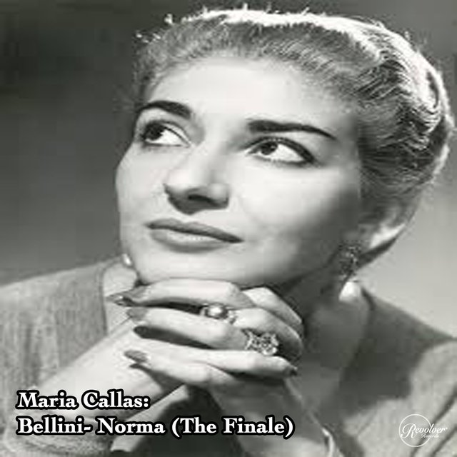 Maria Callas: Bellini - Norma (The Finale)
