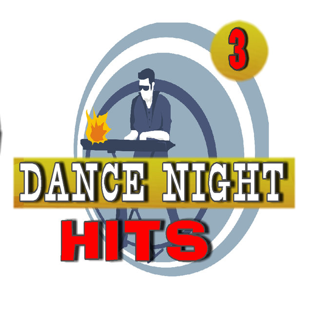 Dance Night Hits, Vol. 3