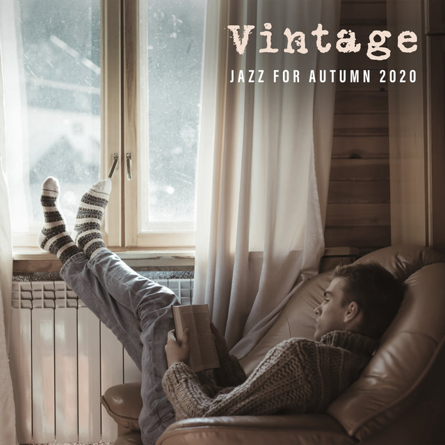 Vintage Jazz for Autumn 2020 - Collection of Melancholic Jazz Melodies That Will Be Perfect as a Background for Reading a Book and Drinking Hot Tea on a Rainy Day