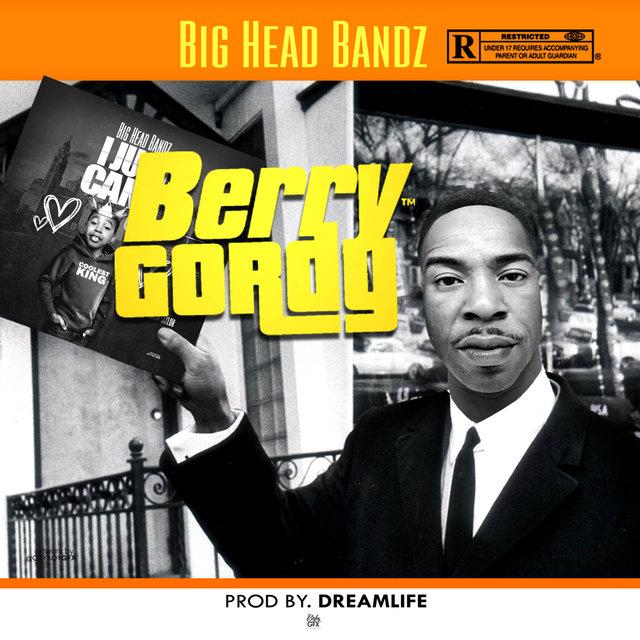 Cover art for album Berry Gordy by Big Head Bandz