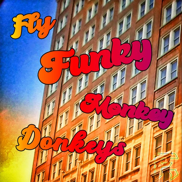 Fly Funky Monkey Donkeys (Eat Crumpys)