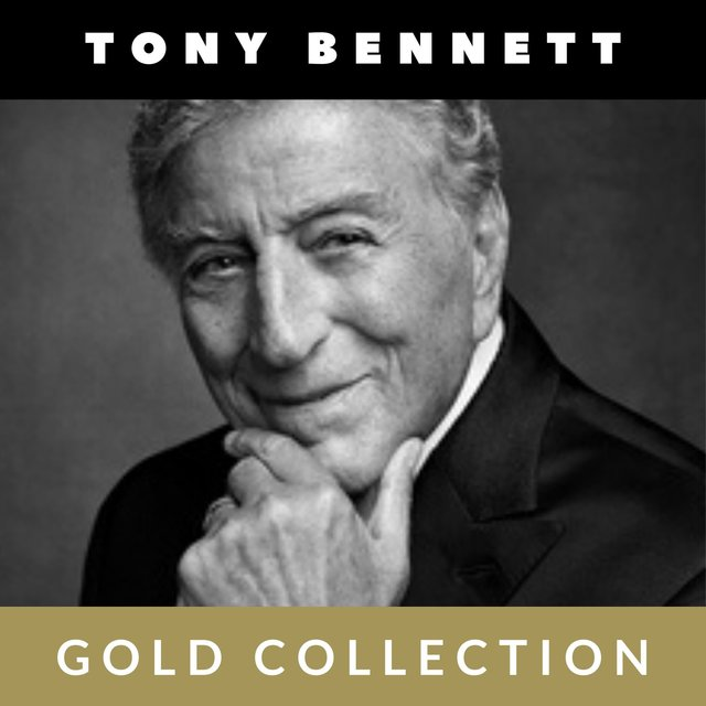 Tony Bennett - Gold Collection