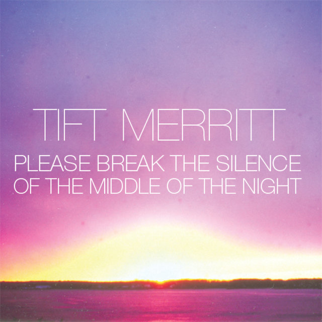 Please Break the Silence of the Middle of the Night (iTunes Exclusive EP)