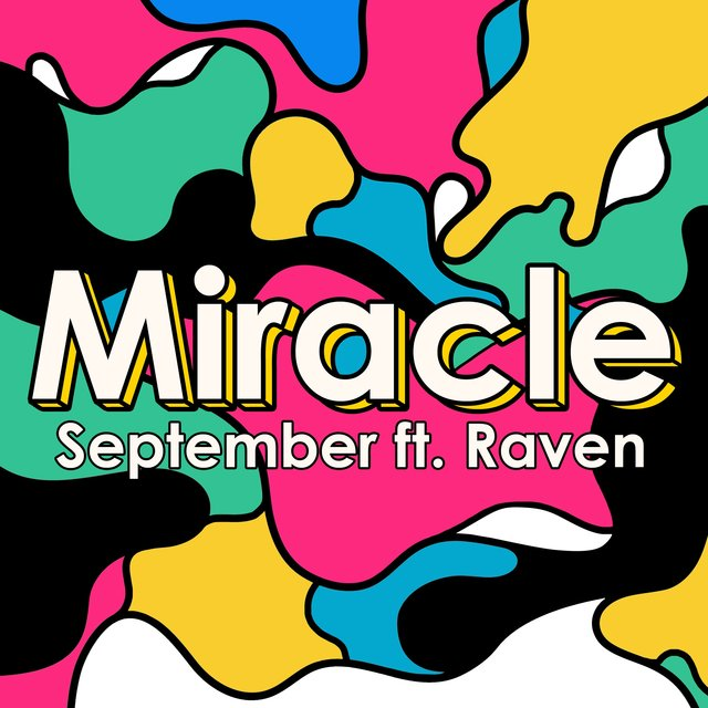 Miracle (feat. Raven)