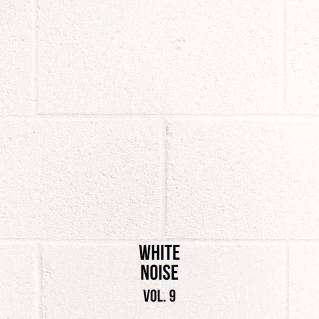 White Noise Vol.9, sounds for meditation and sleep
