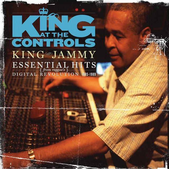King At The Controls: Essential Hits From Reggae's Digital Revolution 1985-1989