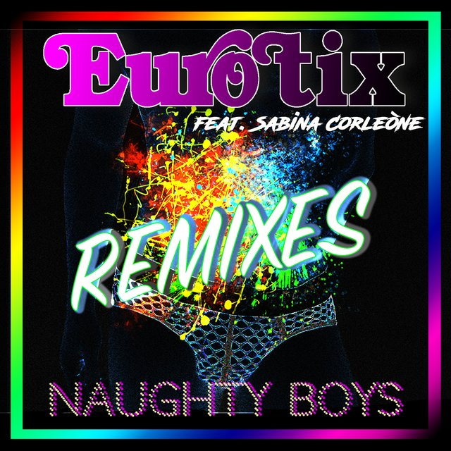 Naughty Boys (Remixes)