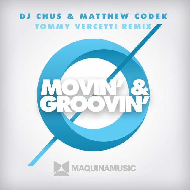 Movin' & Groovin' - (Tommy Vercetti Remix)
