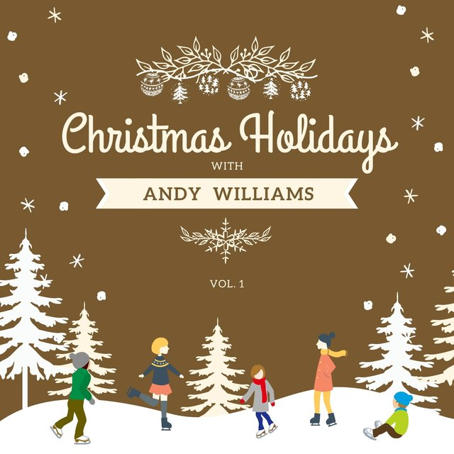 Christmas Holidays with Andy Williams, Vol. 1