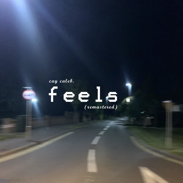 Feels. (Remastered)