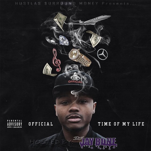 Time of My Life (Hosted by DJ Jay Bone)