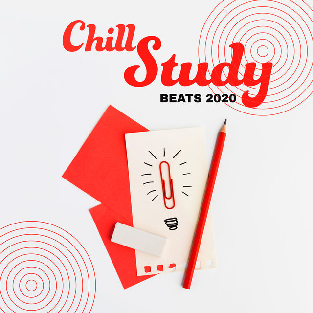 Chill Study Beats 2020: Ambient Chill, Easy Study, Relax Your Mind, Music Good for Brain