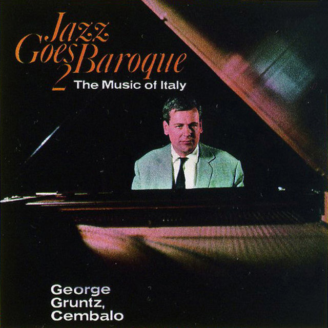 Jazz Goes Baroque 2 (The Music Of Italy)