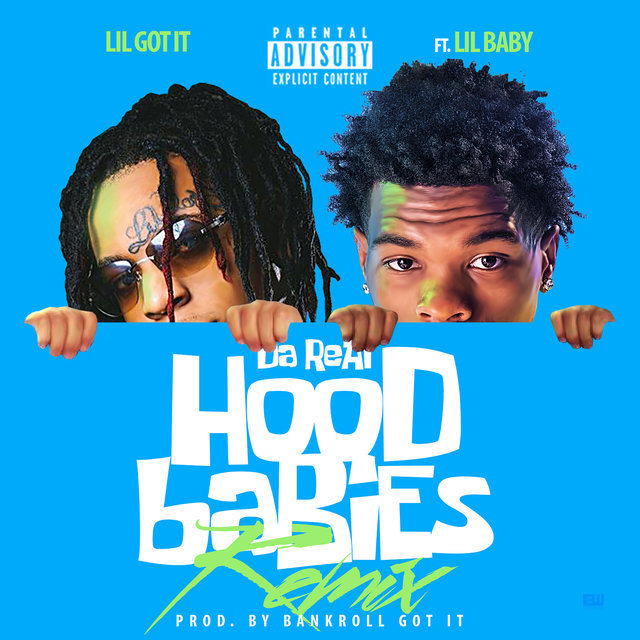 Da Real HoodBabies (Remix) [feat. Lil Baby]